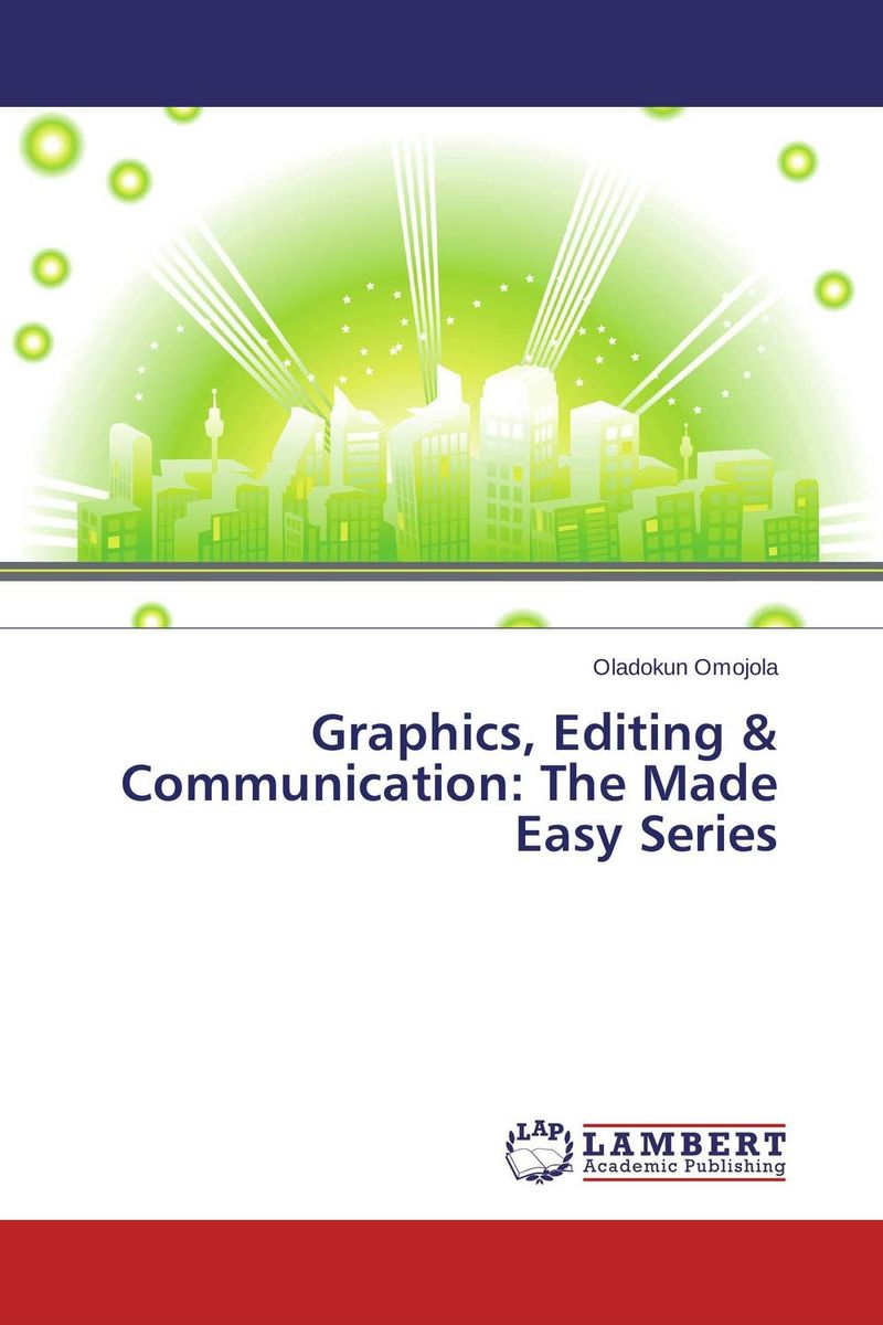 Graphics, Editing & Communication: The Made Easy Series selenga hd860