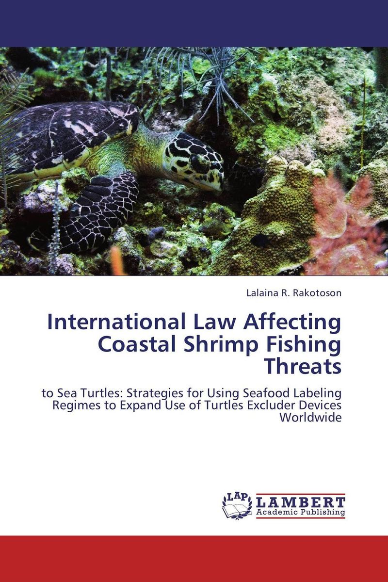International Law Affecting Coastal Shrimp Fishing Threats daniel bodansky the art and craft of international environmental law