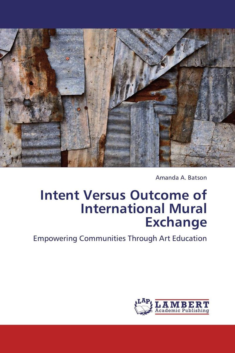 Intent Versus Outcome of International Mural Exchange