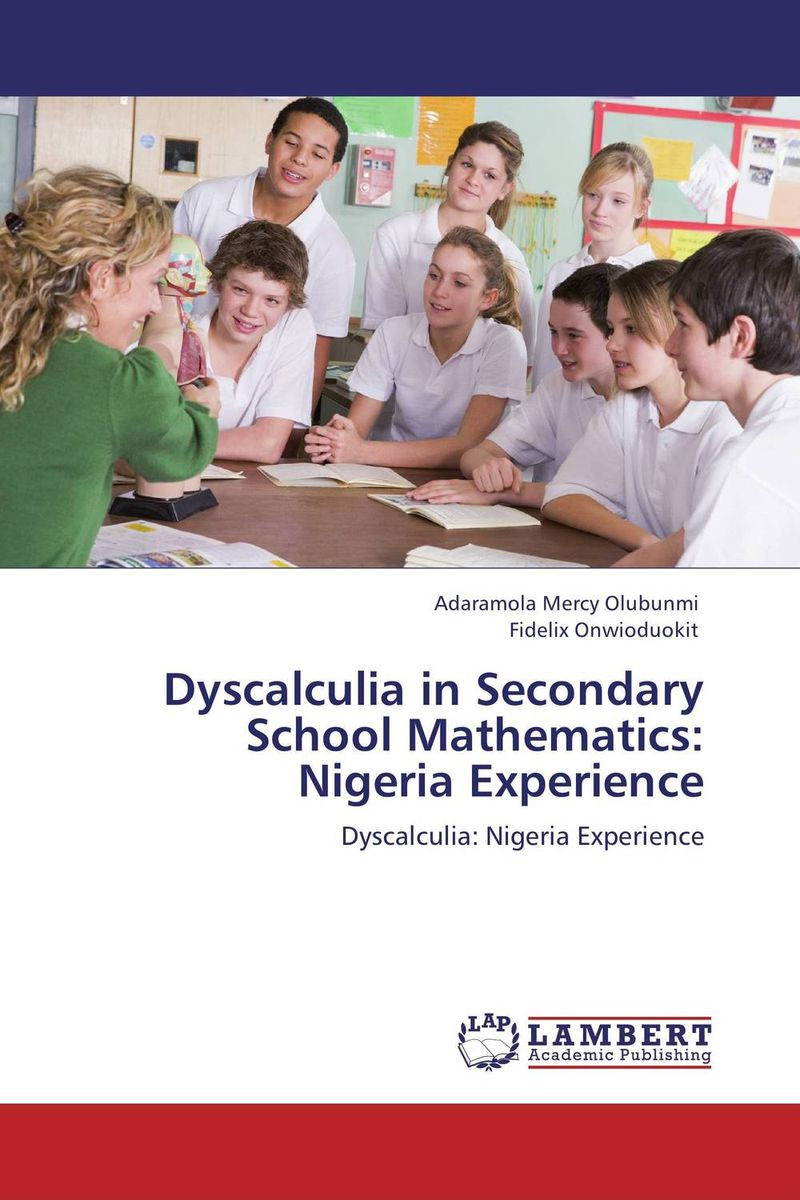 Dyscalculia in Secondary School Mathematics: Nigeria Experience like a virgin secrets they won t teach you at business school