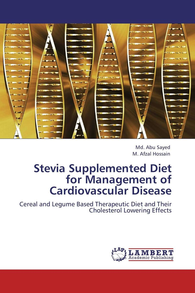 Stevia Supplemented Diet for Management of Cardiovascular Disease the ice diet