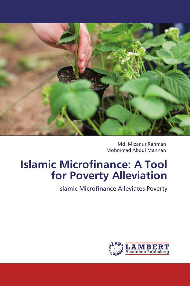 Islamic Microfinance: A Tool for Poverty Alleviation