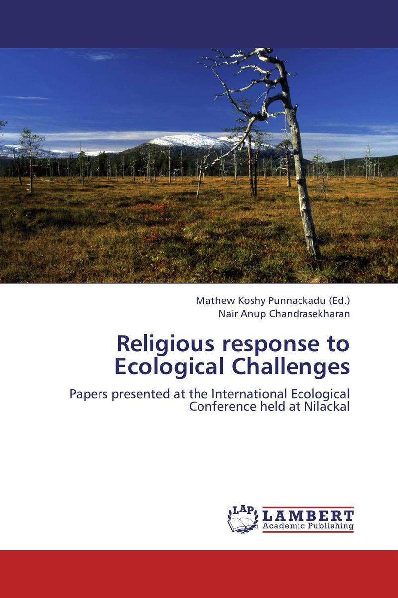 Religious response to Ecological Challenges