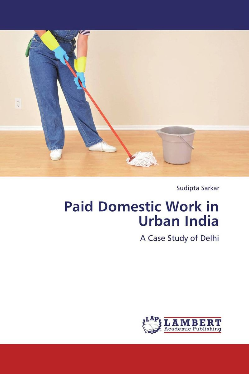 Paid Domestic Work in Urban India women as work force in rural india