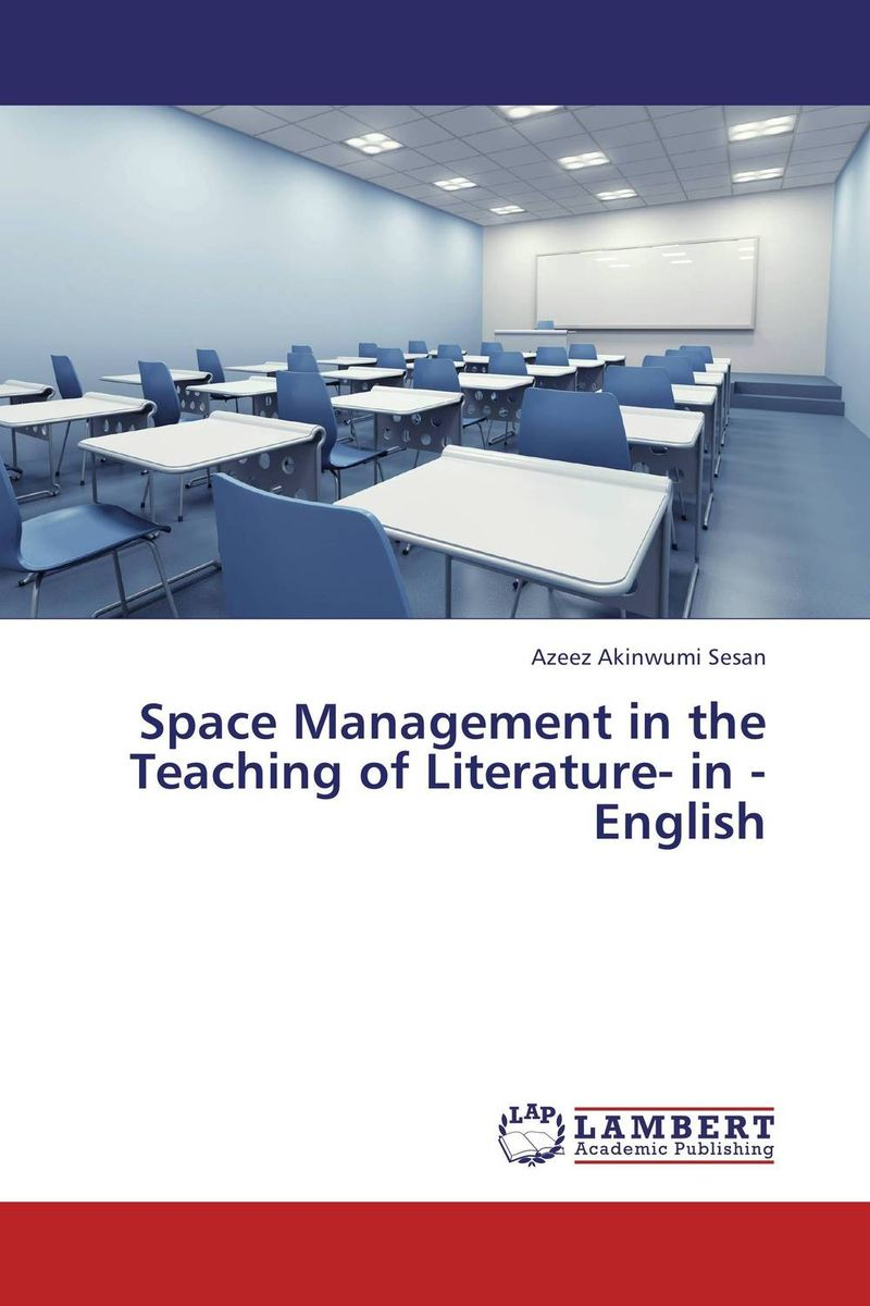 Space Management in the Teaching of Literature- in - English the quality of accreditation standards for distance learning
