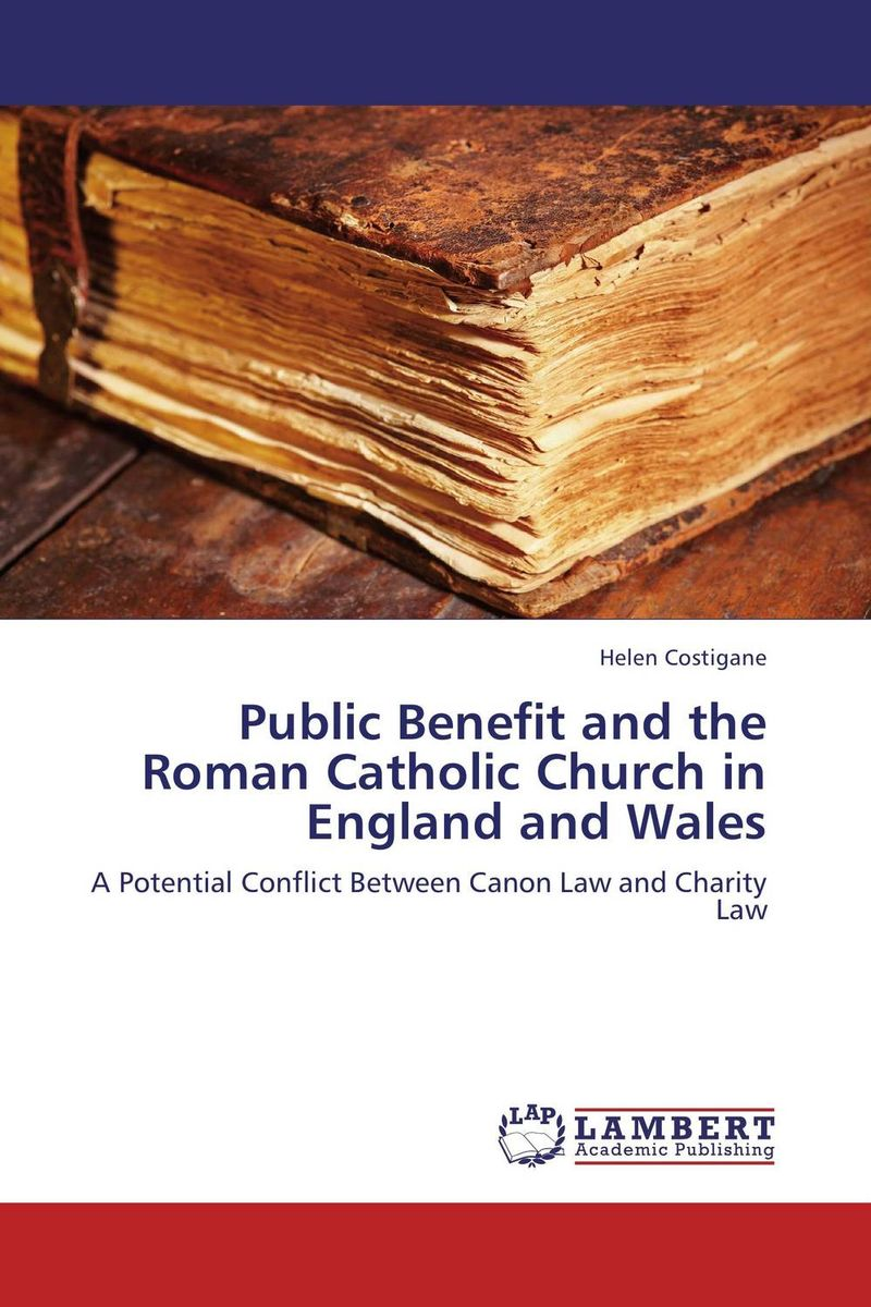 Public Benefit and the Roman Catholic Church in England and Wales last templar vol 3 the the sunken church