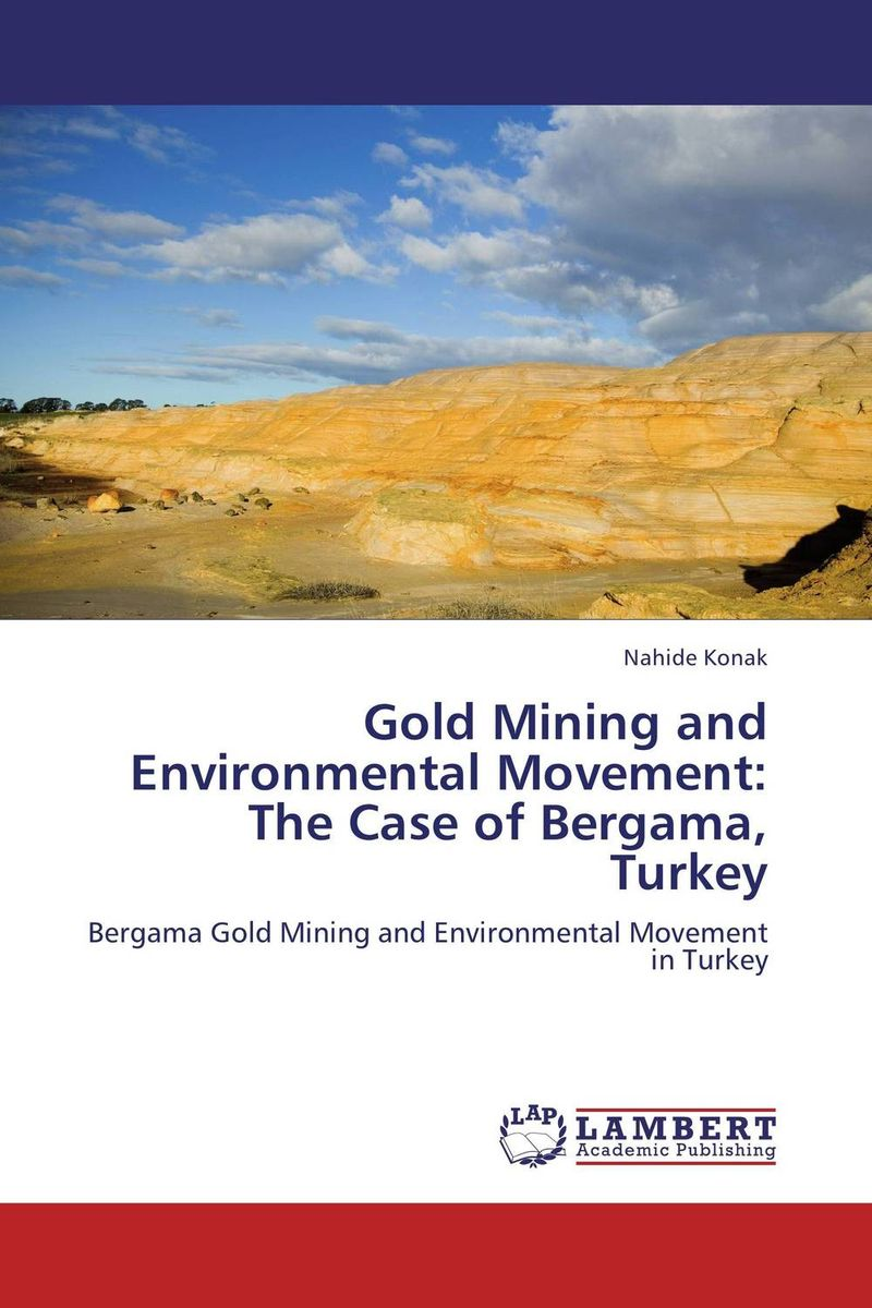 Gold Mining and Environmental Movement: The Case of Bergama, Turkey reflex control of posture and movement 50