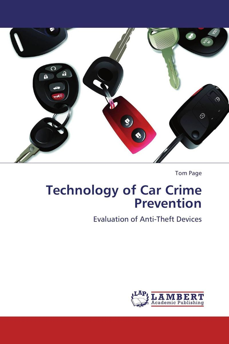 Technology of Car Crime Prevention norman god that limps – science and technology i n the eighties
