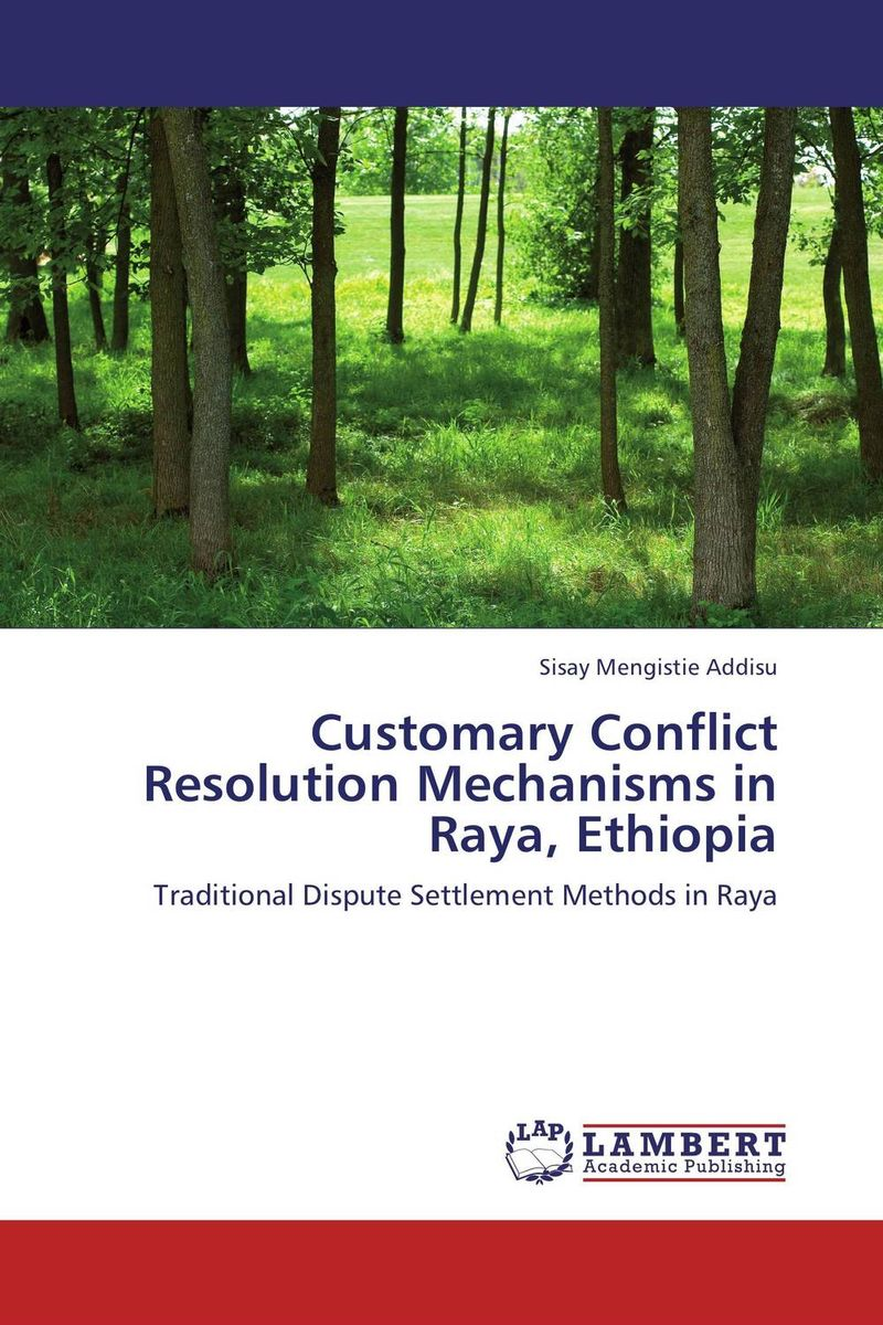Customary Conflict Resolution Mechanisms in Raya, Ethiopia conflict resolution in jammu