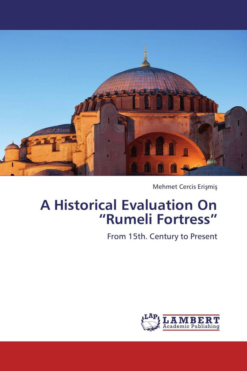 "A Historical Evaluation On ""Rumeli Fortress"" evaluation of the impact of a mega sporting event"