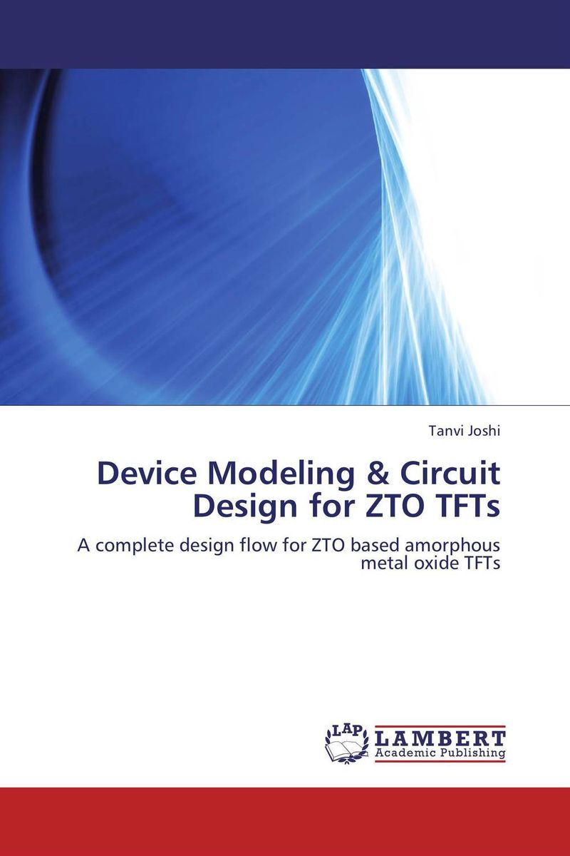 Device Modeling & Circuit Design for ZTO TFTs database modeling and design