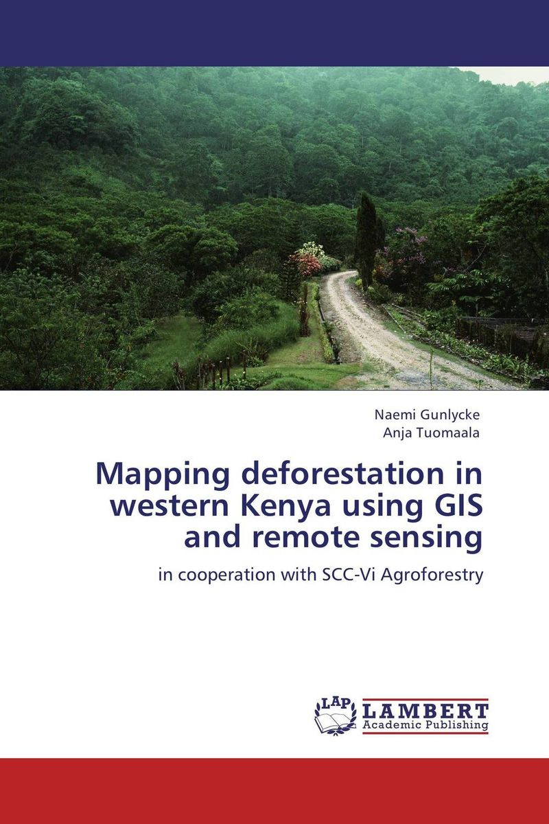 Mapping deforestation in western Kenya using GIS and remote sensing mapping carbon stock using geospatial data in tropical forest of nepal