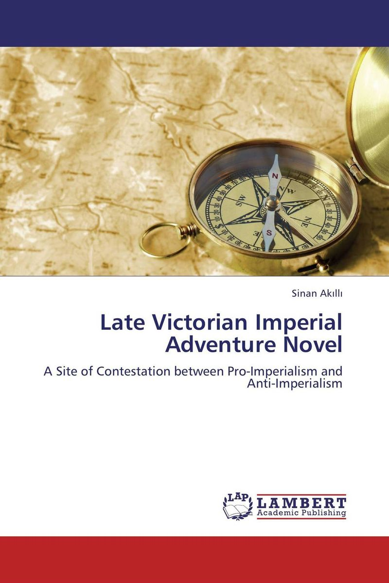 цена на Late Victorian Imperial Adventure Novel