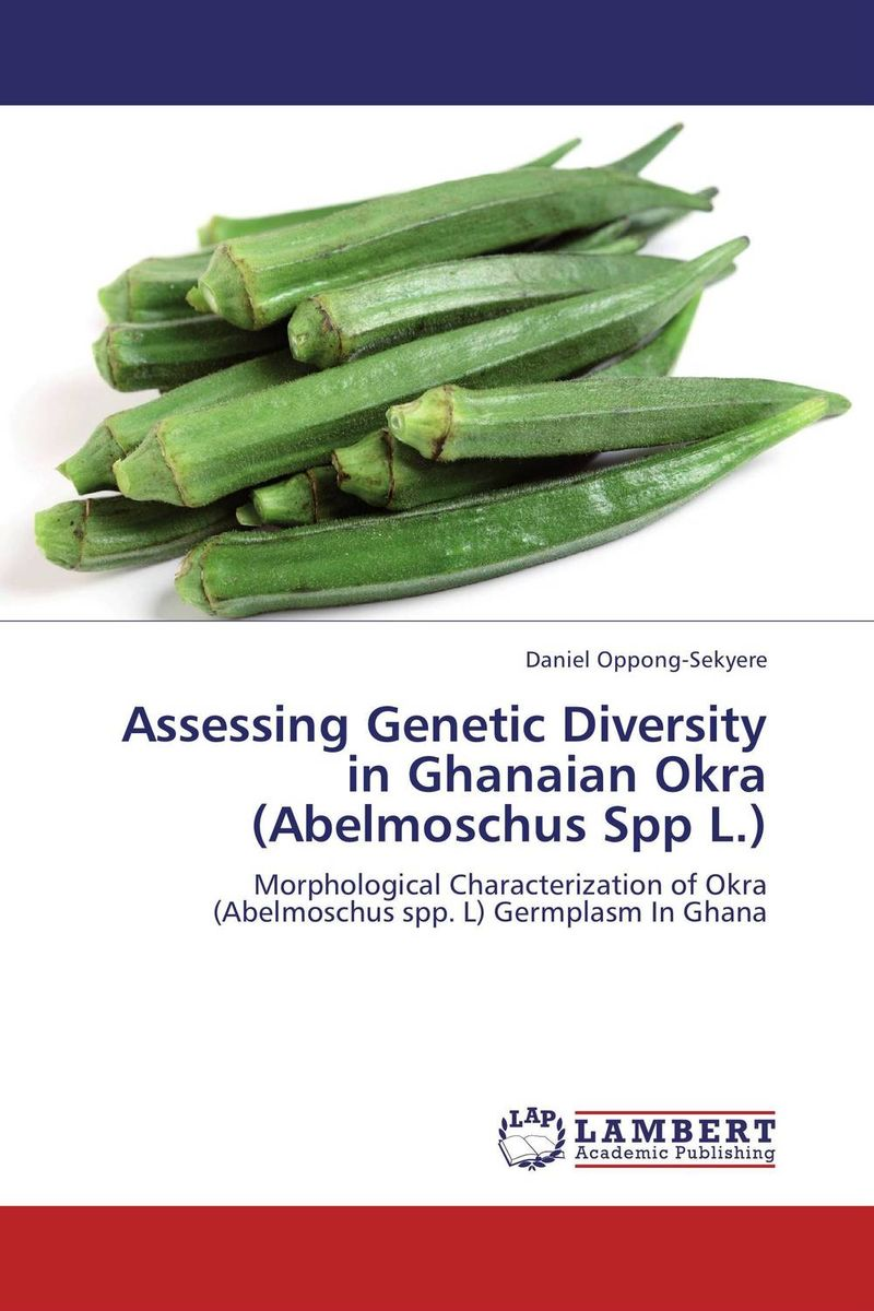 Assessing Genetic Diversity in Ghanaian Okra (Abelmoschus Spp L.) genetic diversity in linseed