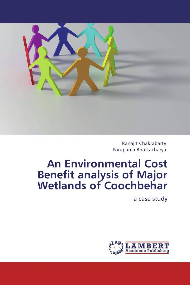 An Environmental Cost Benefit analysis of Major Wetlands of Coochbehar sampling and analysis of environmental chemical pollutants a complete guide