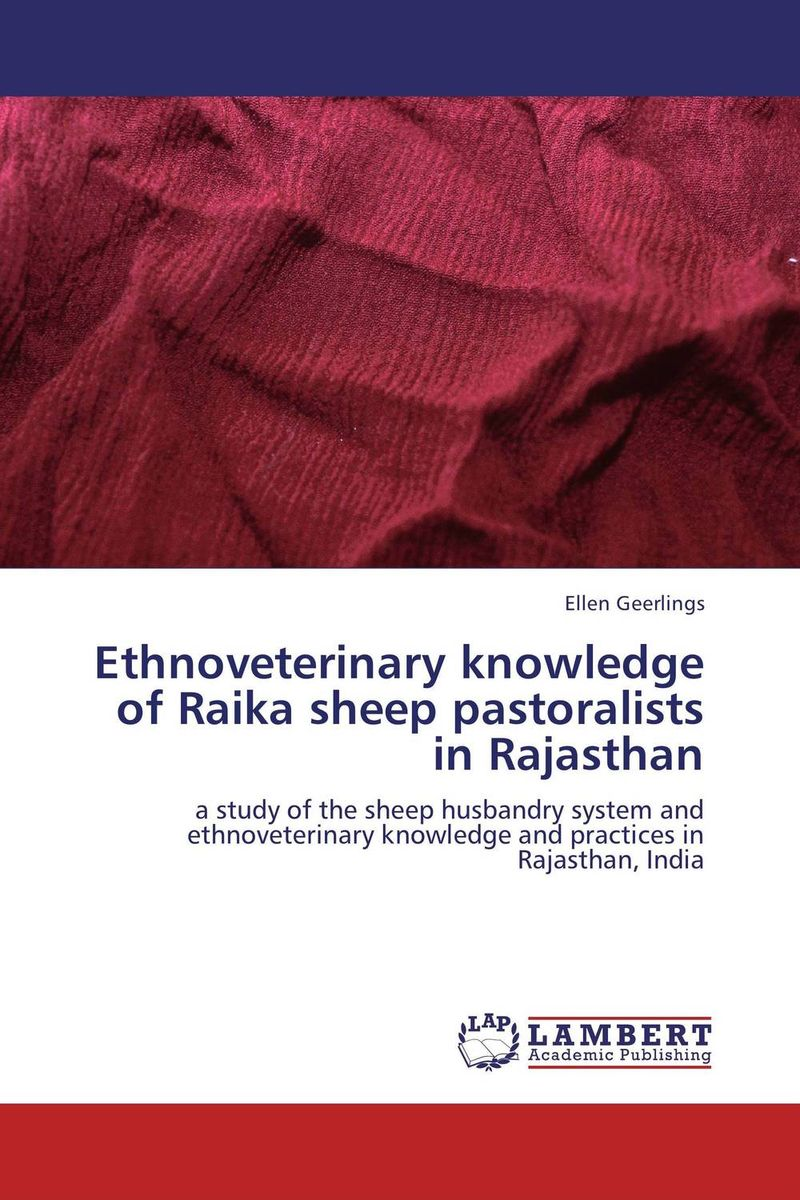 цена на Ethnoveterinary knowledge of Raika sheep pastoralists in Rajasthan
