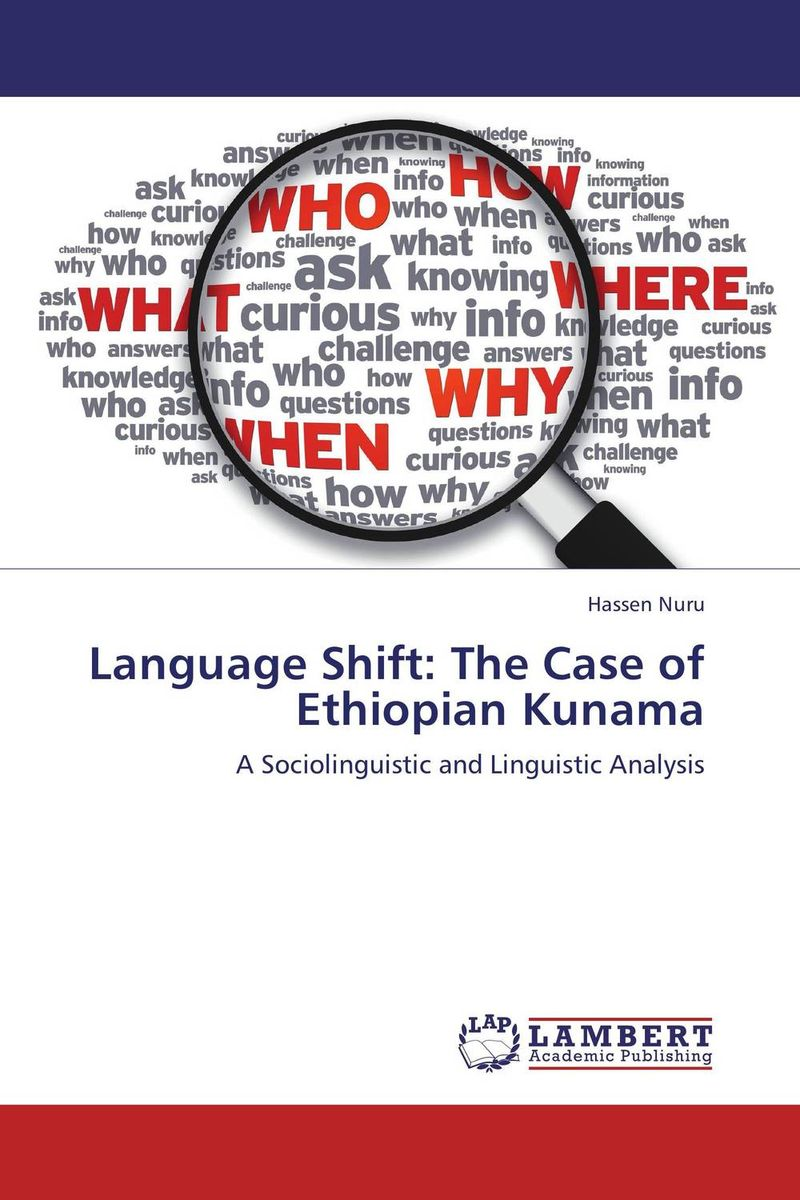 Language Shift: The Case of Ethiopian Kunama language shift the case of ethiopian kunama