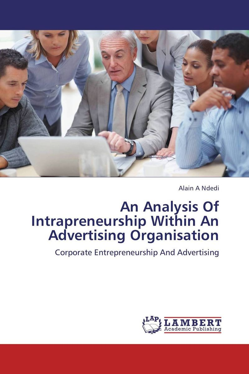 An Analysis Of Intrapreneurship Within An Advertising Organisation corporate real estate management in tanzania