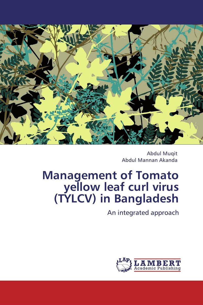 Management of Tomato yellow leaf curl virus (TYLCV) in Bangladesh admin manage
