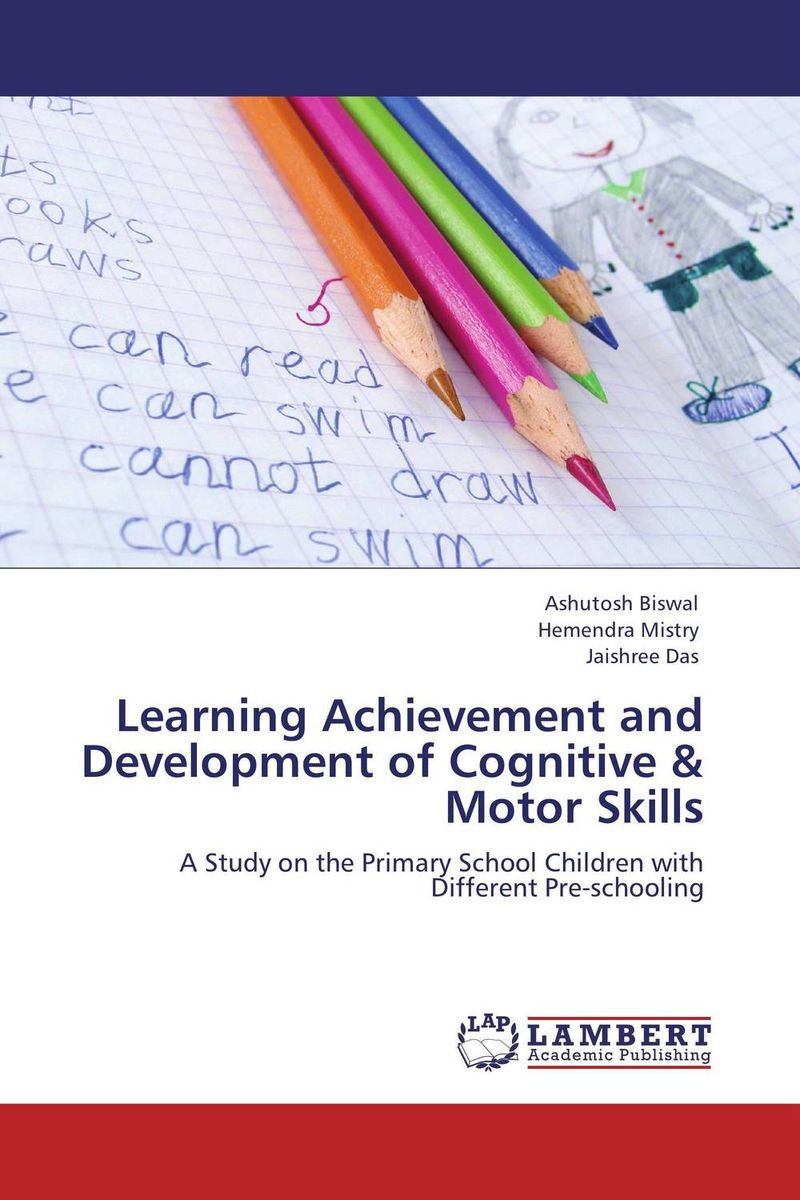 Learning Achievement and Development of Cognitive & Motor Skills
