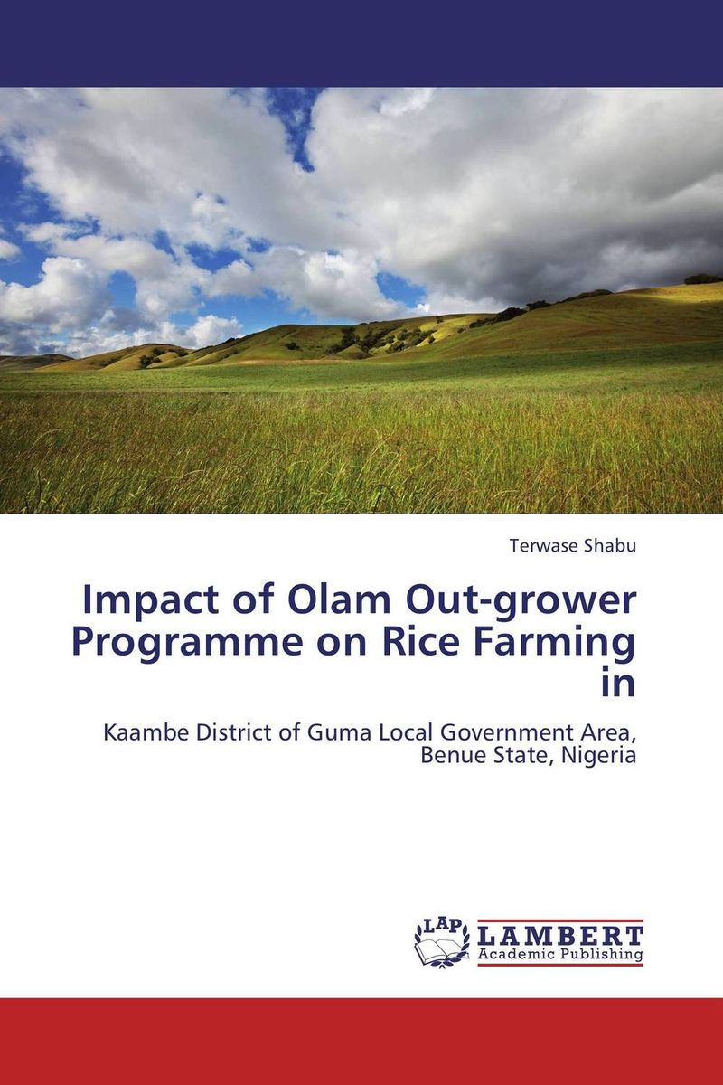 Impact of Olam Out-grower Programme on Rice Farming in rajsinh mohite impact of national leprosy eradication programme