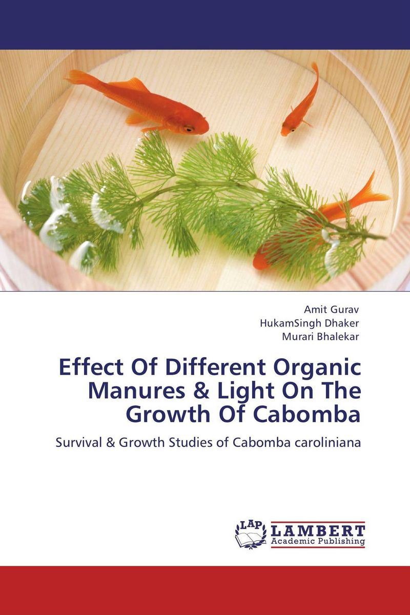 Effect Of Different Organic Manures & Light On The Growth Of Cabomba effect of the organic extract of catha edulis forsk