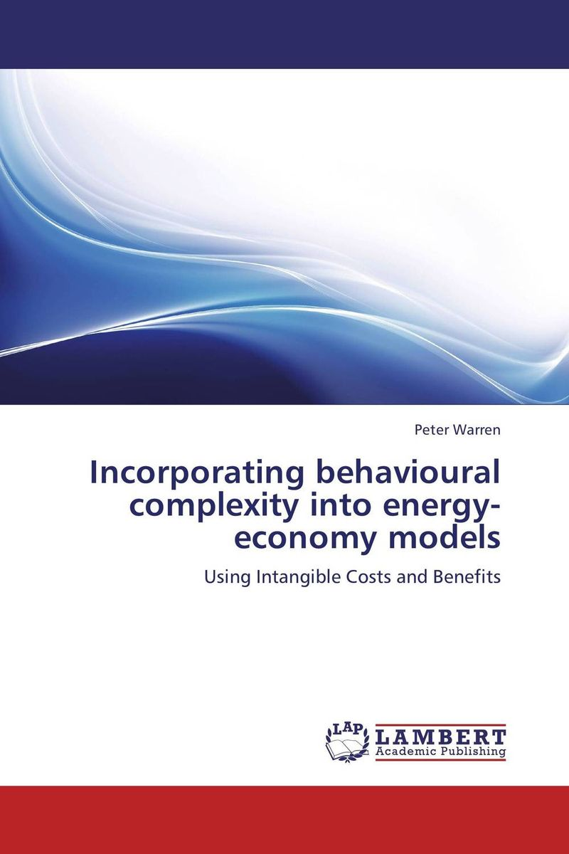 Incorporating behavioural complexity into energy-economy models peter walton an executive guide to ifrs content costs and benefits to business