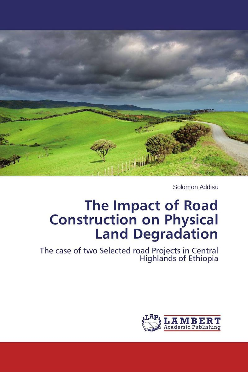 The Impact of Road Construction on Physical Land Degradation cd smokie the other side of the road new extended version