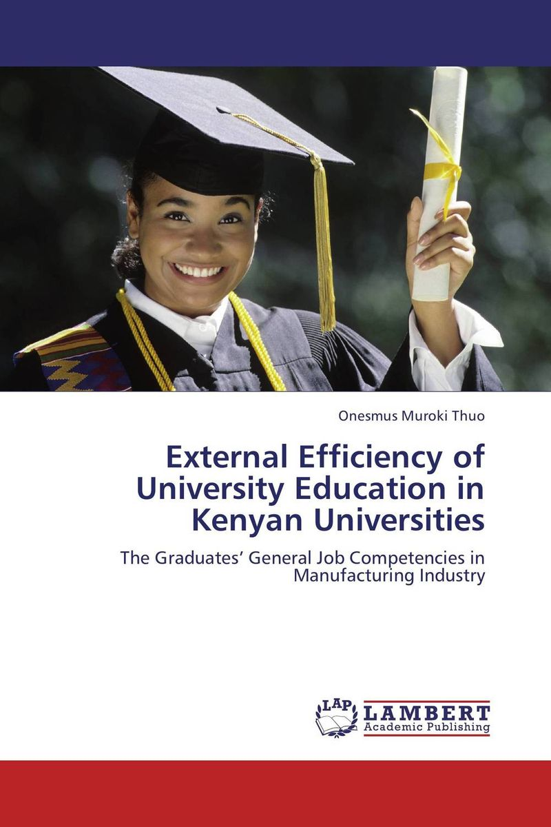 купить External Efficiency of University Education in Kenyan Universities недорого