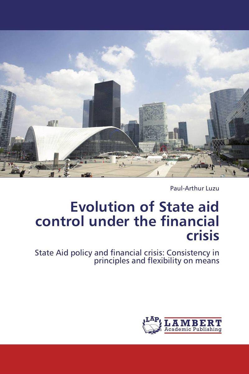 Evolution of State aid control under the financial crisis егоров а а приключения одиссея