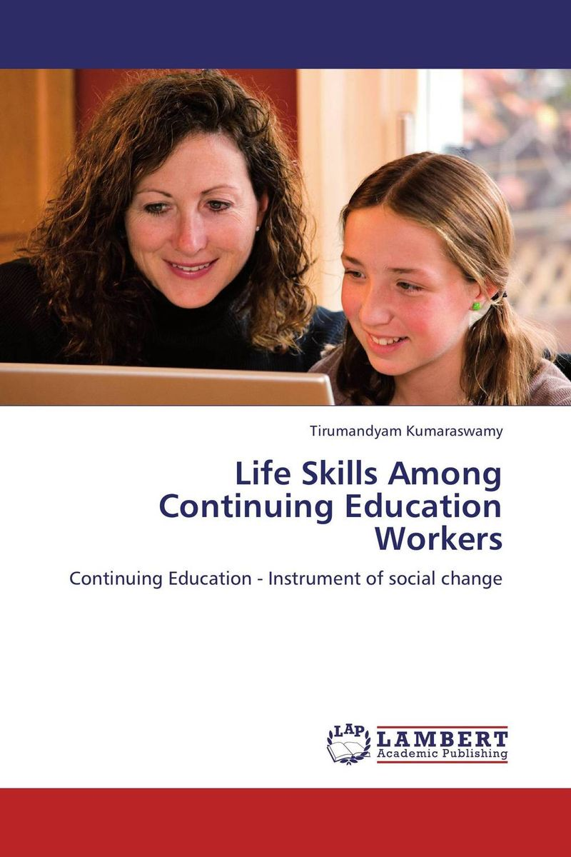 Life Skills Among Continuing Education Workers health awareness among continuing education workers