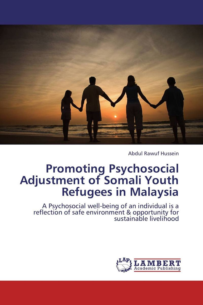 Promoting Psychosocial Adjustment of Somali Youth Refugees in Malaysia