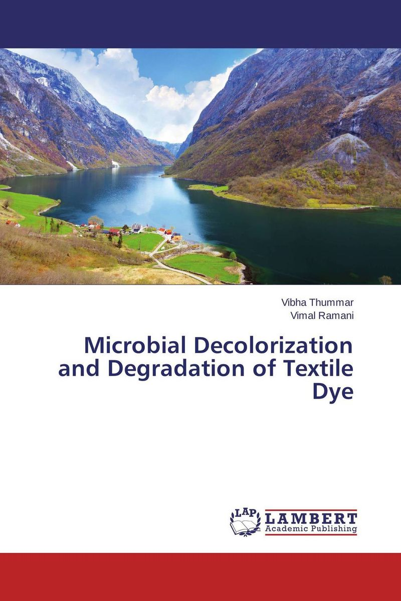 Microbial Decolorization and Degradation of Textile Dye ruminant feeds evaluation for microbial biomass synthesis efficiency