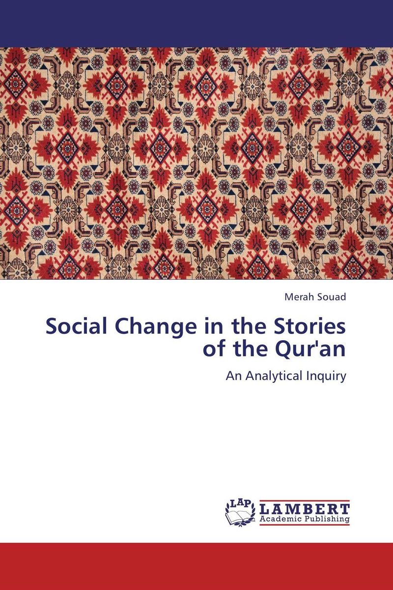 Social Change in the Stories of the Qur'an the heir