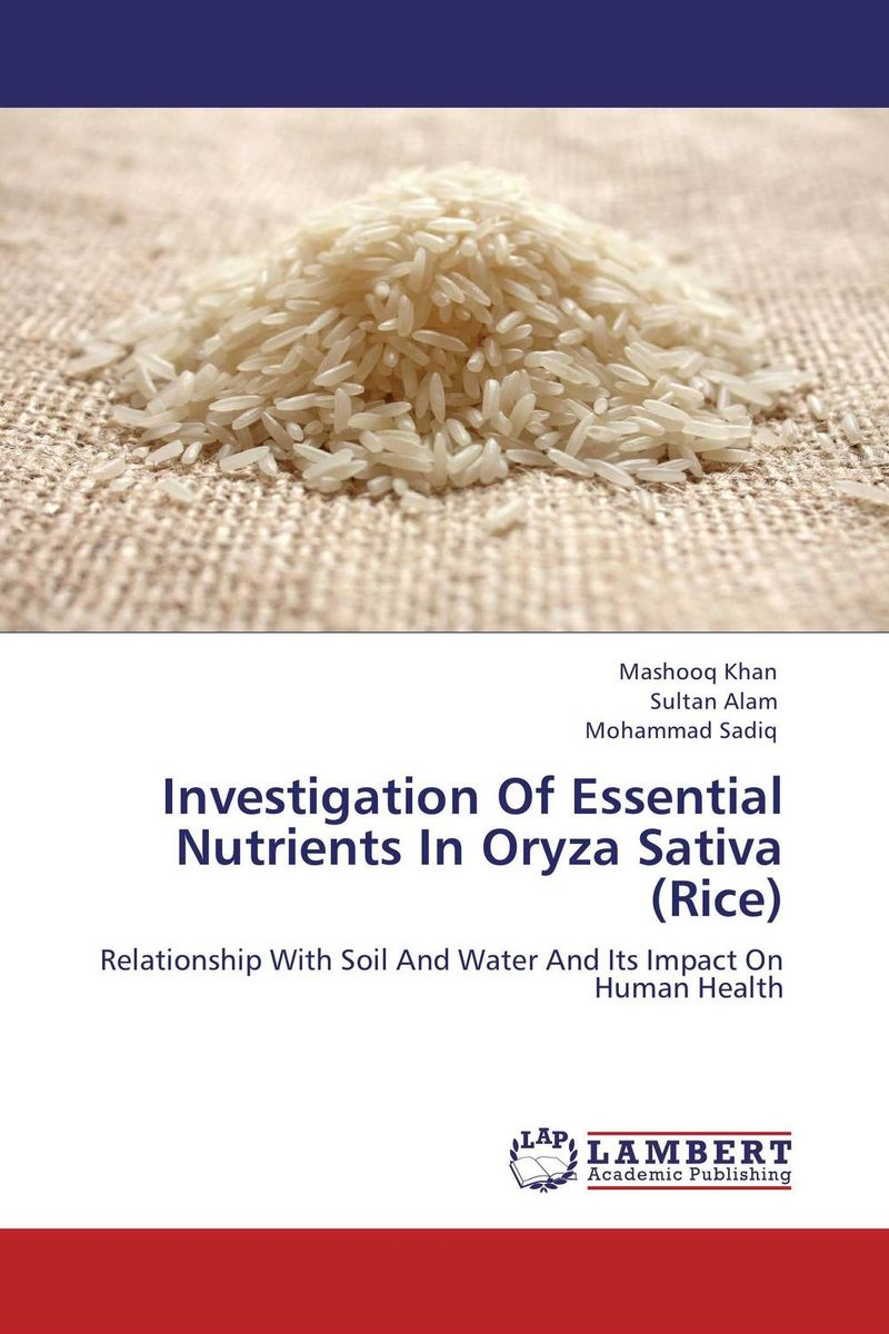 Investigation Of Essential Nutrients In Oryza Sativa (Rice) sanjeev kumar kiran pathania and pawan kumar sharma breeding of rice oryza sativa l