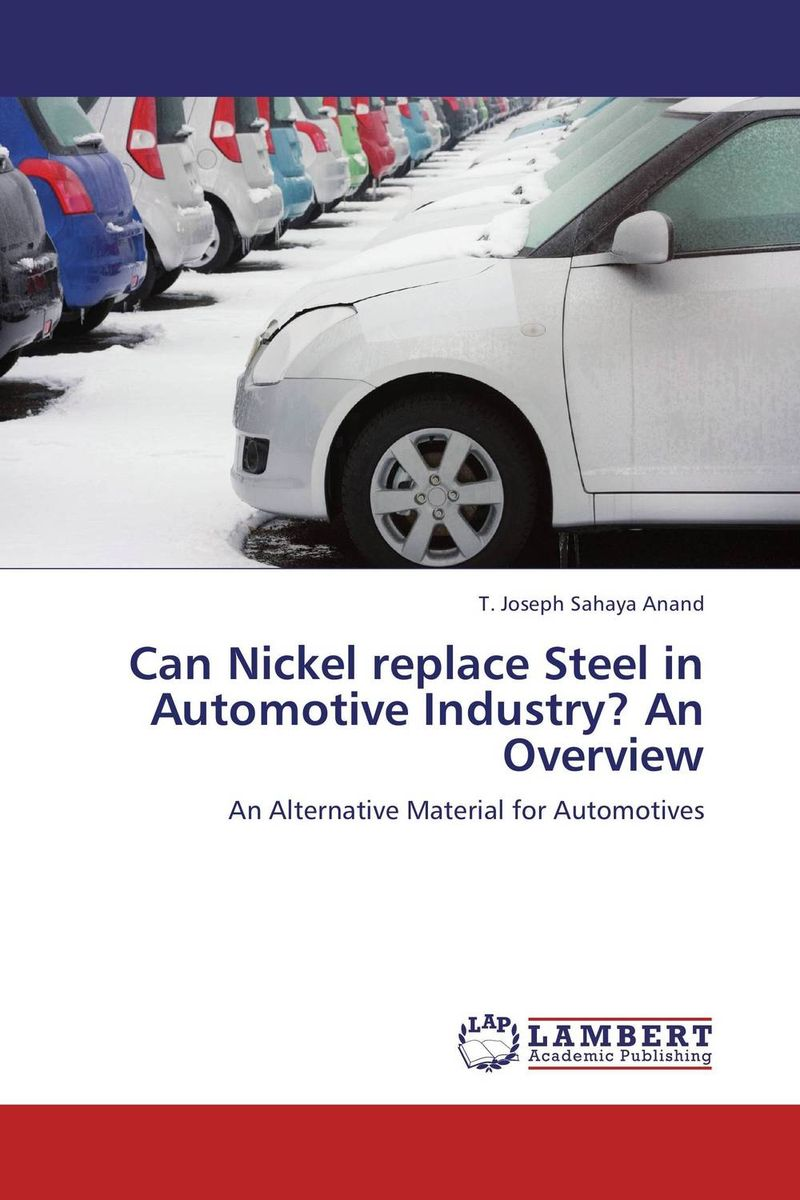 Can Nickel replace Steel in Automotive Industry? An Overview stability and ductility of steel structures sdss 99