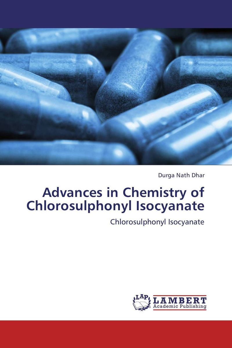 Advances in Chemistry of Chlorosulphonyl Isocyanate d beskrovniy chemistry technology and properties of synthetic rubber