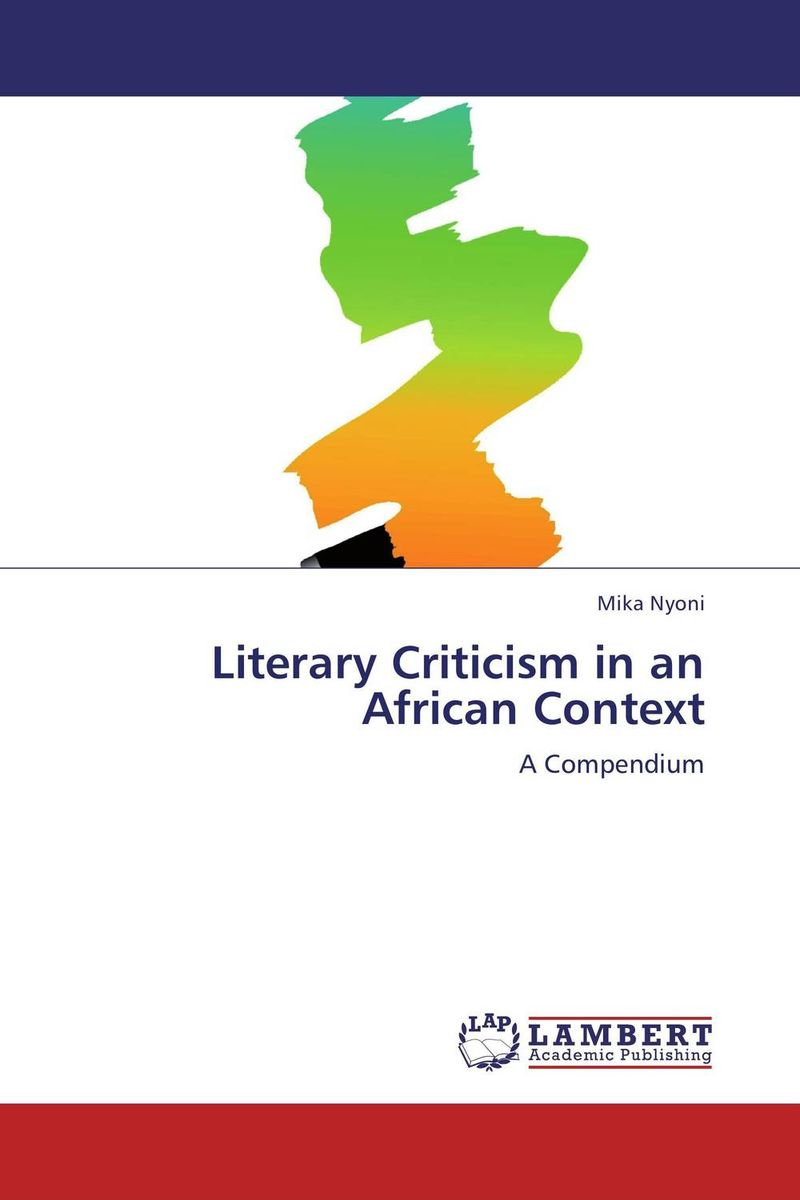 Literary Criticism in an African Context literary responses to an epidemic
