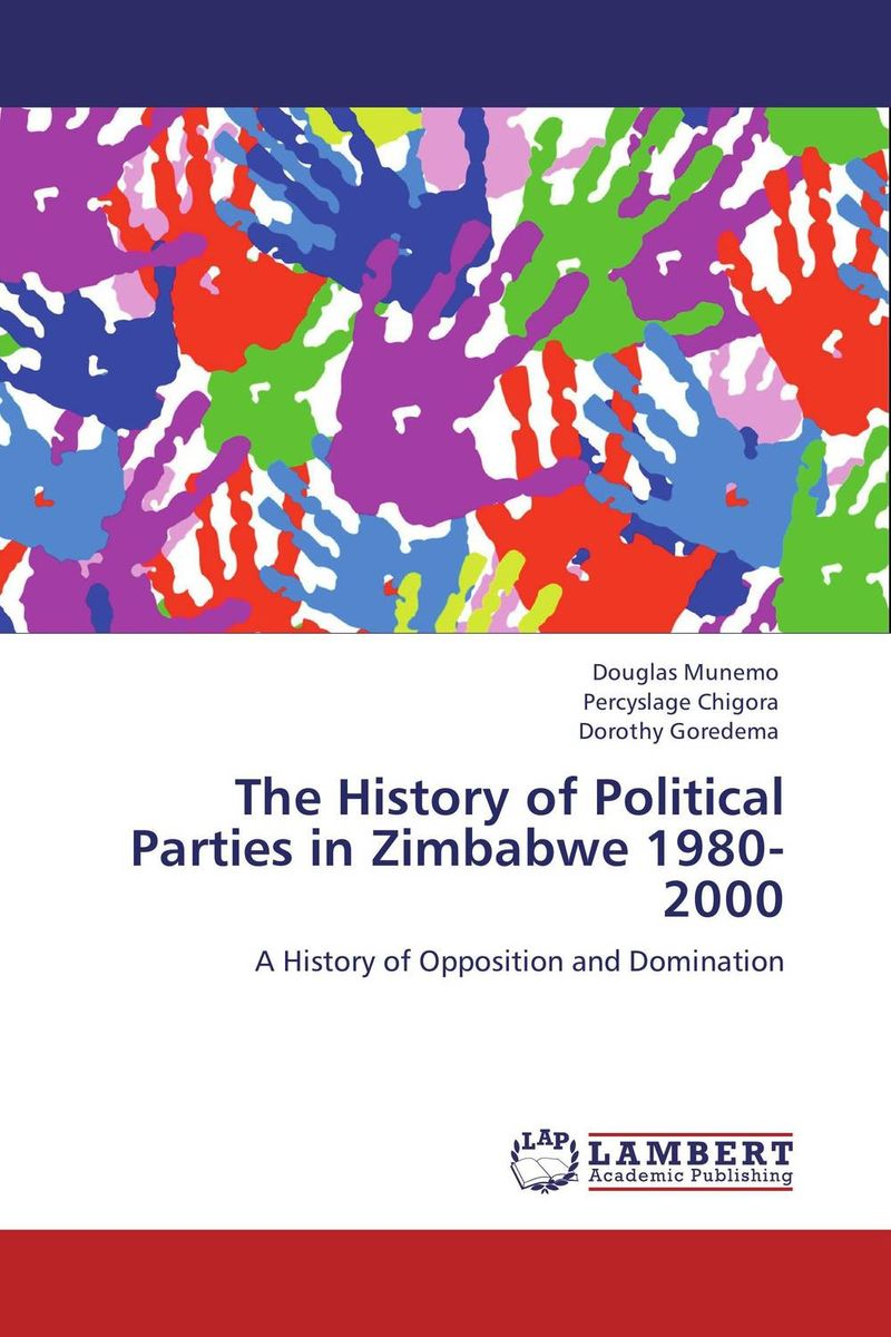 The History of Political Parties in Zimbabwe 1980-2000 identity of political parties in albania