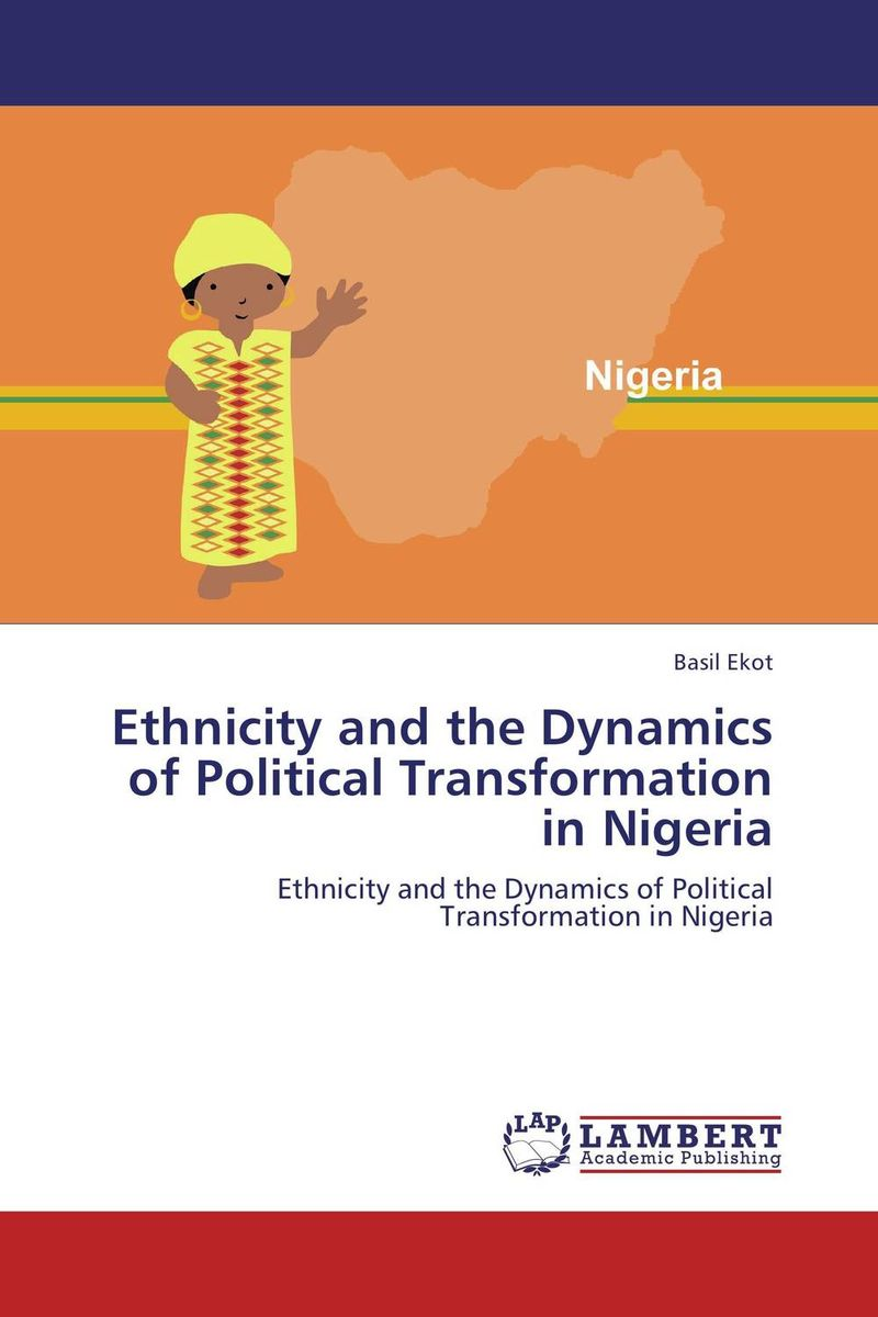Ethnicity and the Dynamics of Political Transformation in Nigeria kurdish ethno political transformation in turkey