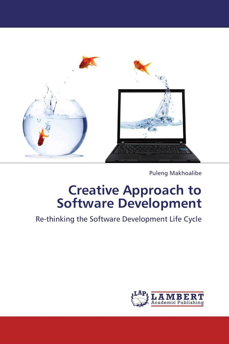 Creative Approach to Software Development administrative justice in the 21st century
