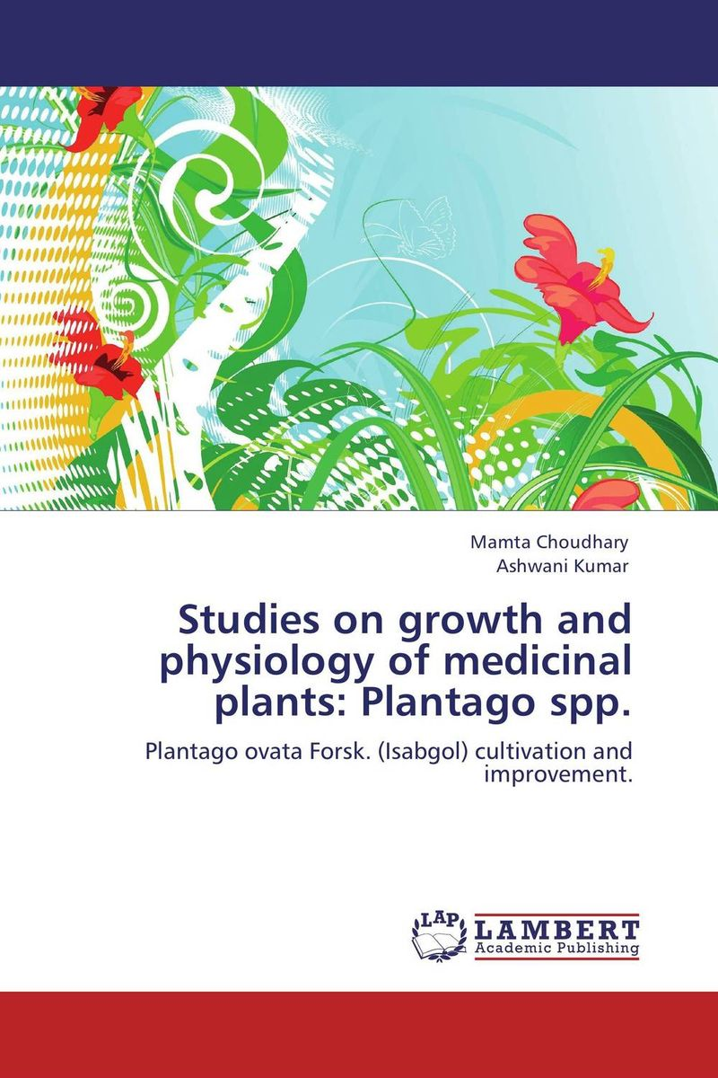 Studies on growth and physiology of medicinal plants: Plantago spp. sukirti upadhyay studies on hibiscus rosa sinensis for hair growth promotion