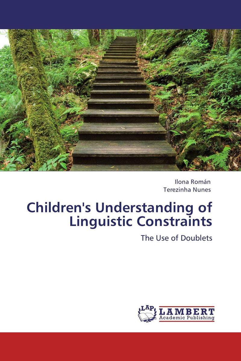 Children's Understanding of Linguistic Constraints linguistic diversity and social justice