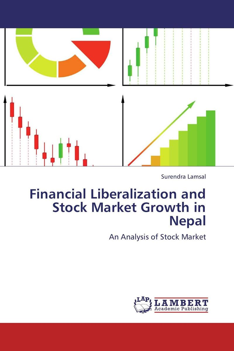 Financial Liberalization and Stock Market Growth in Nepal impact of stock market performance indices on economic growth