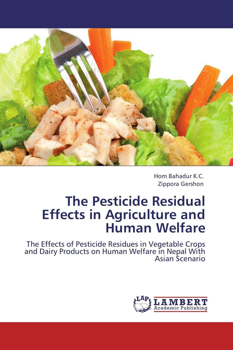 The Pesticide Residual Effects in Agriculture and Human Welfare baljit singh polymeric pesticide delivery systems to control environmental hazards