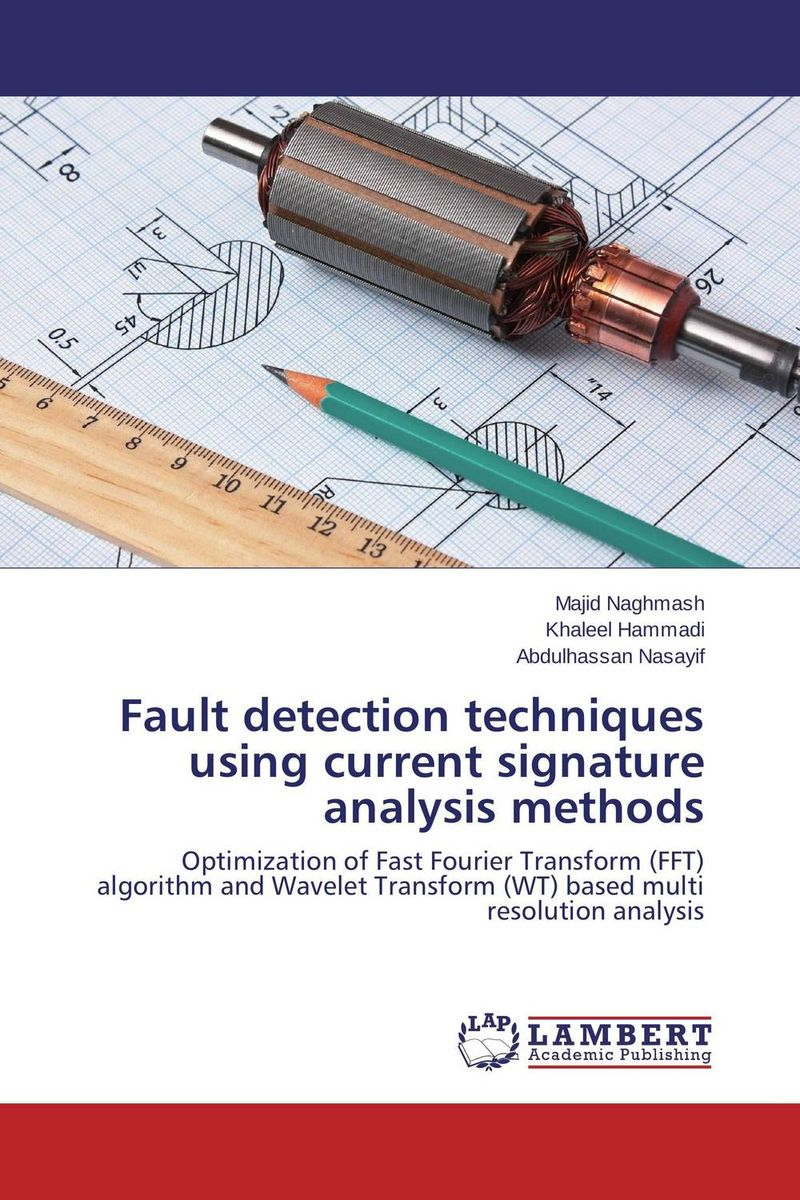 цена на Fault detection techniques using current signature analysis methods