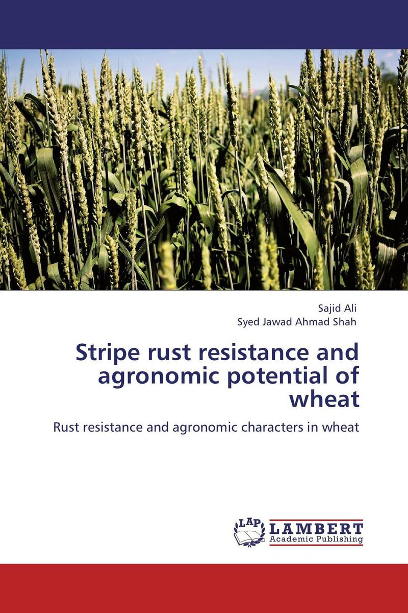 Stripe rust resistance and agronomic potential of wheat purnima sareen sundeep kumar and rakesh singh molecular and pathological characterization of slow rusting in wheat