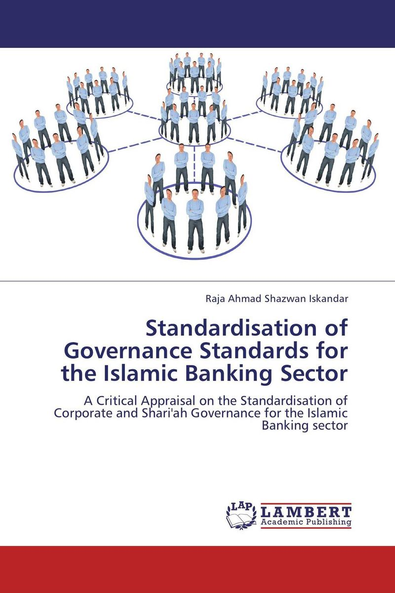 Standardisation of Governance Standards for the Islamic Banking Sector islamic banking efficiency