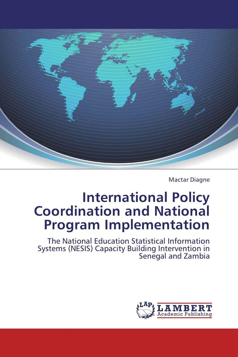 International Policy Coordination and National Program Implementation international migration and development