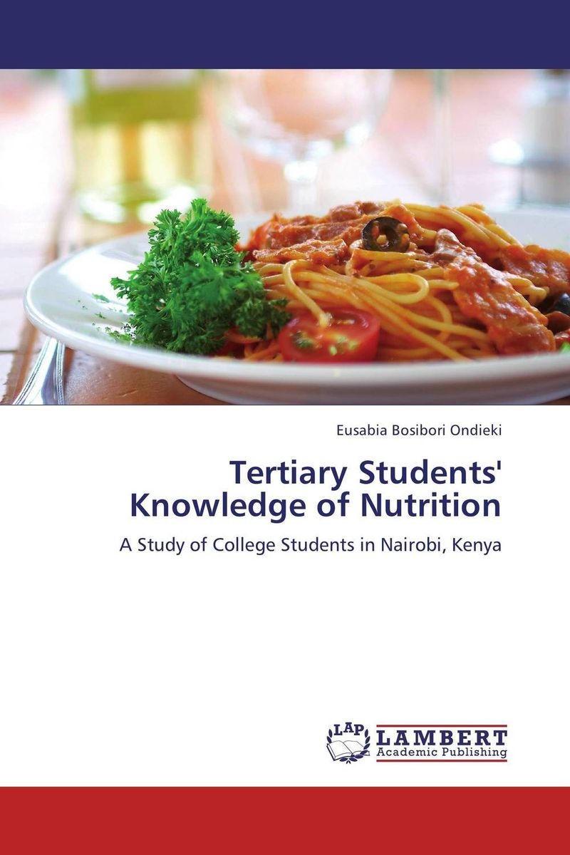 Tertiary Students' Knowledge of Nutrition the good food book for families